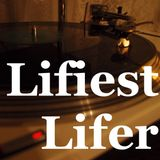 Lifiest lifer