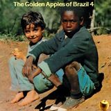 Golden Apples of Brazil Volume 4