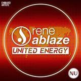Rene Ablaze - United Energy 007