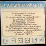 Trance And Hard House (2001 Vinyl Mix)