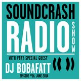 Soundcrash Radio Show Ep. 16 - with DJ Bobafatt