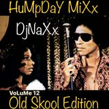 HuMpDaY MiXx VoLume 12 OLd SkOoL EdItIoN