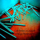 Lab Series 03 mixed by DIEGO MONTERRUBIO