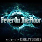 Fever On The Floor