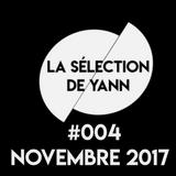 La sélection de Yann #004 Novembre 2017