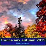 Trance mix autumn 2015