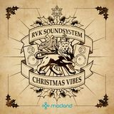 RVK Soundsystem Vol. 3: Christmas Vibes