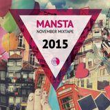MANSTA November 2015 Mix