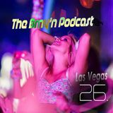 BRNY - The Brny'n [Burning] Podcast #26 - Las Vegas - TBP#26