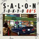 Salon Tokyo 80`s  - Ep.34