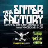 MAN & THE HARDCOHOLICS PRESENT ENTER THE FACTORY / NECRO FILES / TOXIC SICKNESS / 14/2/15