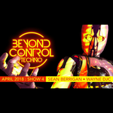 Beyond Control Techno Mix April 2018