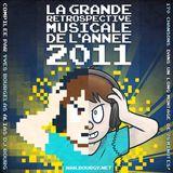 La Grande Rétrospective Musicale de l'Année MMXI (Yearmix 2011)