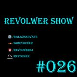 Revolwer Show 26