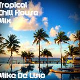 Tropical Chill Out Mix - 08 - 03 - 2015