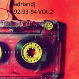 Remember 92-93-94 Vol.2 by adriandj (Temazos Made in Spain) (Traktor mix)