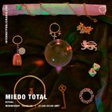 Miedo Total - Ritual - 13th November 2019