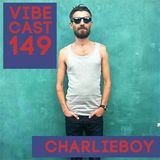 CharlieBoy @ Vibecast Sessions #149