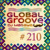 210 Global Groove - Dj Masaya