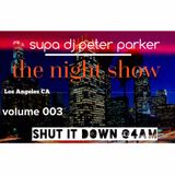 The NIGHT SHOW vol 003