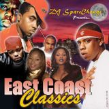 DJ SpareChange - East Coast Classics Vol. 1 (Full Mix) (2004)