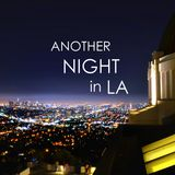 Another Night in LA - 1.5 Hour Trance/Electro Mix