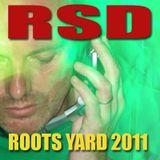 Roots Yard 2011 - RSD