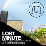 Thomas Forester @ Lost Minute pres. Miazma? ● Corvin Roof Terrace 25.05.2016