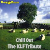 Craig Dalzell : Chill Out [The KLF Tribute]