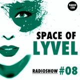 SPACE OF LYVEL | Radio CEH #08