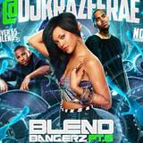 DJ Krazee Rae Blend Bangerz 6