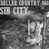 Dollar Country Episode 068:  Sin City