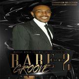 Rare Groove Vol 2- Chuck Melody