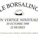 Tape recorded at Borsalino in Wavre in oktober 1988