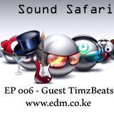 Sound Safari 006 - Guest TimzBeats