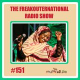 The FreakOuternational Radio Show #151 08/11/2019