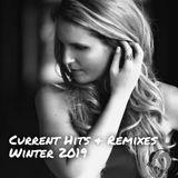 Current Hits & Remixes - January/February 2019