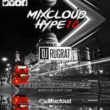 @DjRugrat - Mixcloud Hype 10