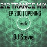 212 Trance Mix Ep 200 Opening (212 DJ Booth W/ DJ Stevie)