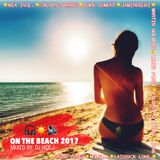 On The Beach 2017 (Mixed By D.J. Hot J)