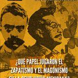 Forjando Futuro - Magonismo y zapatismo en la revolución