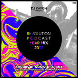 Kavish Revolution Podcast 022 - The Year Mix 2017