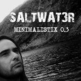 Saltwat3r-Minimalistix 0.3