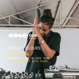CROSS COLOURS at SOLECIETY, Cape Town