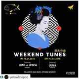WEEKEND TUNES - JUNA (TOKOPLAK) LIVE SET @YELLOWFIN @JAKARTA JANUARY 16, 2016