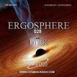 Dirk pres. Ergosphere 028 (10th May 2018) on Cosmos-Radio.com