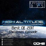 HIGH ALTITUDE 035 BEST OF 2017 XMAS EPISODE