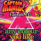 Episode 145 / Any Colour You Like