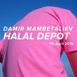 Damir Mambetaliev /Halal Depot 7th April 2016