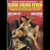 SLOW GRIND FEVER MIX #43 by Richie1250, Pierre Baroni & DJ China Bone (Jazz Party)